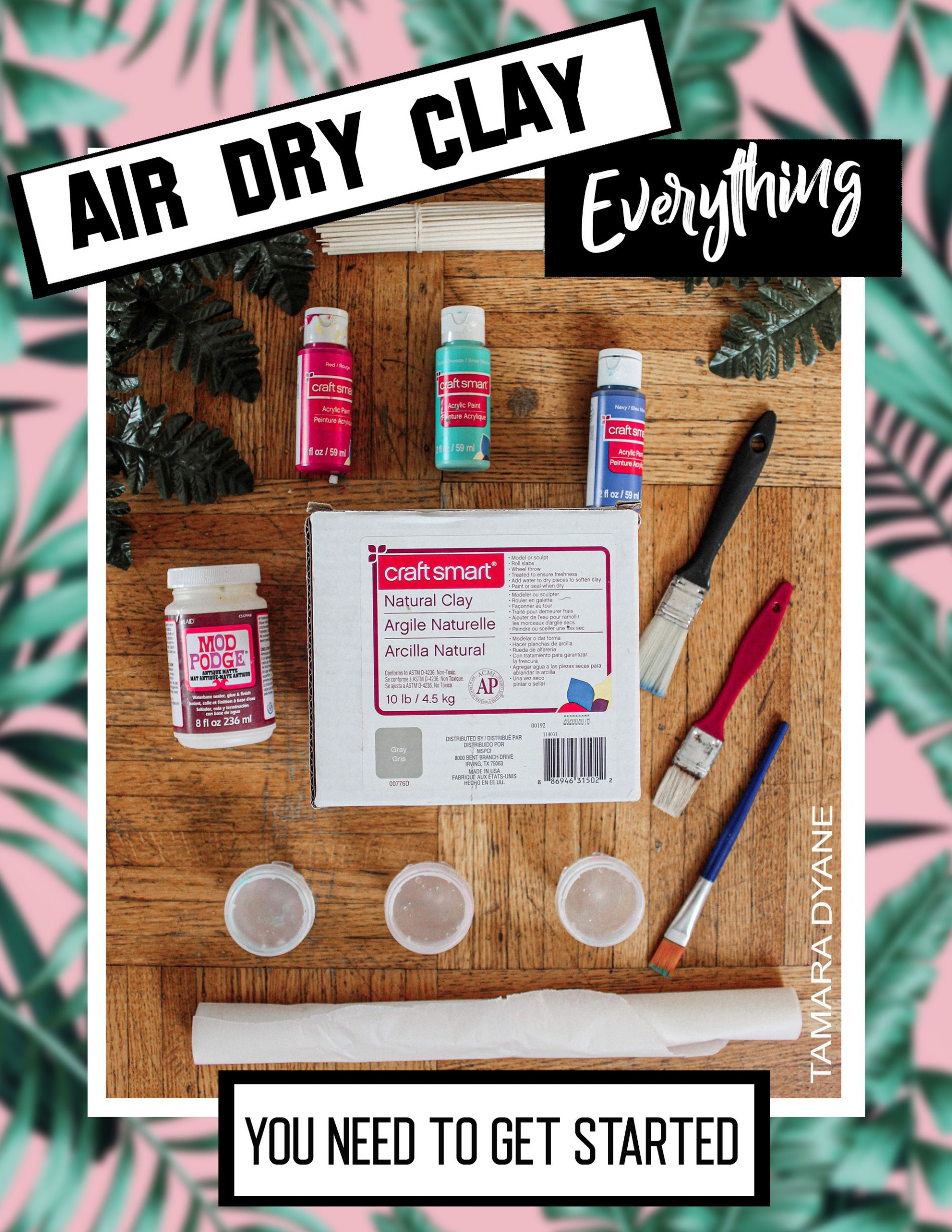 AIR DRY CLAY: Everything you need to get started. v